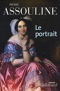 Le portrait : roman, Assouline, Pierre
