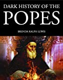 img - for Dark History of the Popes (Dark Histories) book / textbook / text book