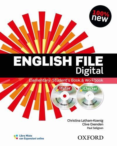 English file digital Elementary Student's book Workbook iTutor iChecker Without keys Con espansione online Per PDF