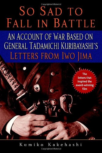 So Sad To Fall In Battle An Account Of War Based On