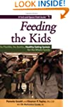 Feeding the Kids: The Flexible, No-Ba...