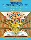 Phonics, Phonemic Awareness, and Word Analysis for Teachers: An Interactive Tutorial (9th Edition) by Leu, Donald J., Kinzer, Charles K. (2011) Spiral-bound