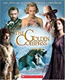 Official Illustrated Movie Companion (Golden Compass)