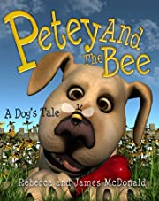 Petey and the Bee: A Dog's Tale (Sami and Thomas)