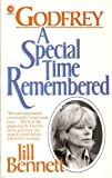 Godfrey: A Special Time Remembered (Coronet Books) (0340366524) by Bennett, Jill