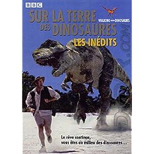 Sur la terre des dinosaures, les inédits