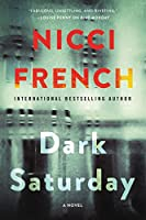 Dark Saturday: A Frieda Klein Thriller