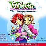 The Disappearance: W.I.T.C.H., Book 2 | Elizabeth Lenhard