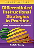 img - for Differentiated Instructional Strategies in Practice: Training, Implementation, and Supervision book / textbook / text book