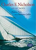 img - for Charles E Nicholson and His Yacht book / textbook / text book