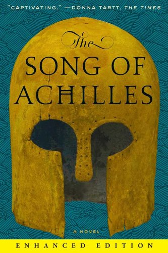 Madeline Miller - The Song of Achilles (Enhanced Edition)