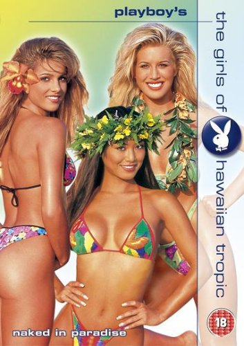 Playboy's the Girls of Hawaiian Tropic: Naked in Paradise [DVD]