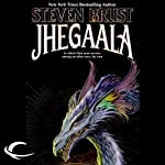 Jhegaala: Vlad Taltos, Book 11 (       UNABRIDGED) by Steven Brust Narrated by Bernard Setaro Clark