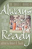 Always Ready: Directions for Defending the Faith (0915815281) by Greg L. Bahnsen