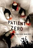 Jonathan Maberry Patient Zero (A Joe Ledger Novel)