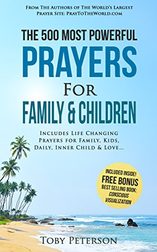 prayer-the-500-most-powerful-prayers-for-family-and-children-includes-life-changing-prayers-for-fami