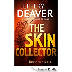 The Skin Collector (Lincoln Rhyme Book 11) (English Edition)