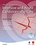 Acquista The ESC Textbook of Intensive and Acute Cardiovascular Care (The European Society of Cardiology Textbooks) [Edizione Kindle]