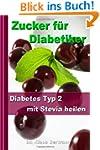 Zucker f�r Diabetiker: Diabetes Typ 2...