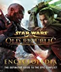 Star Wars The Old Republic Encycloped...