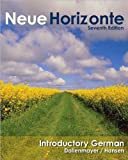 img - for D.Dollenmayer's,T.Hansen's,E.W.Crocker's NeueHorizonte7th(seventh)edition(Neue Horizonte,IntroductoryGerman[Hardcover])(2008) book / textbook / text book