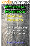 Mystical Mantras. Magical Results.