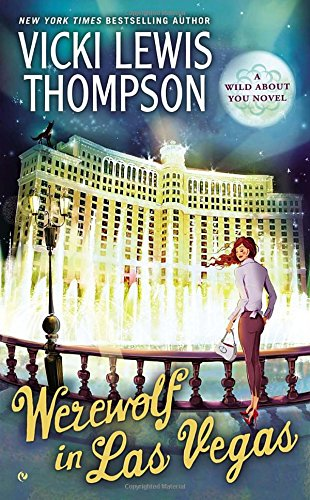 Image of Werewolf in Las Vegas: A Wild About You Novel