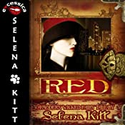 Red: Modern Wicked Fairy Tales: An Erotic Suspense Romance | [Selena Kitt]