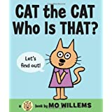 Cat the Cat, Who Is That? ~ Mo Willems