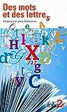 Des mots et des lettres. �nigmes et jeux litt�raires