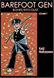 Barefoot Gen, Vol. 7: Bones into Dust