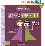 Sense and Sensibility: A BabyLit® Opposites Primer