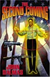 The Second Coming (Baen Science Fiction) (1416509038) by Dalmas, John