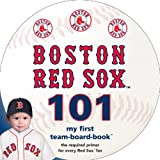 Boston Red Sox 101 (My First Team-Board-Book)