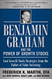 img - for Benjamin Graham and the Power of Growth Stocks: Lost Growth Stock Strategies from the Father of Value Investing by Martin, Cfa, Frederick K., Hansen, Nick, Link, Scott, Nicosk (2011) Hardcover book / textbook / text book