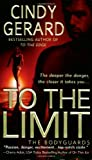 To the Limit (The Bodyguards, Book 2)