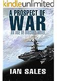 A Prospect of War (An Age of Discord Novel Book 1)