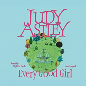 Every Good Girl | [Judy Astley]