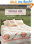 Vintage Vibe: Traditional Quilts, Fre...