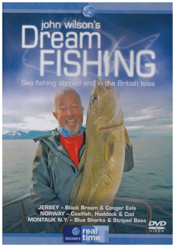 John Wilson's Dream Fishing - Sea Fishing Abroad And In The British Isles Vol.1 [DVD]