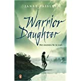 Warrior Daughterby Janet Paisley