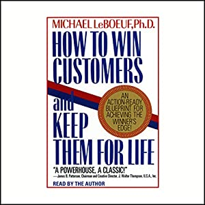 How to Win Customers and Keep Them for Life Audiobook