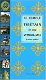 Le temple tibétain et son symbolisme par Tcheuky
