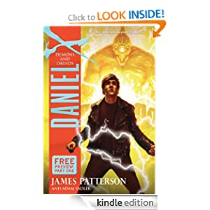 Free Kindle Book: Daniel X: Demons and Druids, by James Patterson, Adam Sadler