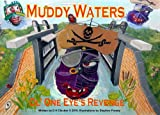 D. H. Clacher Ol' One Eye's Revenge (Muddy Waters)