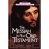MESSIAH IN THE OT PB (Studies in Old Testament Biblical Theology)by KAISER WALTER