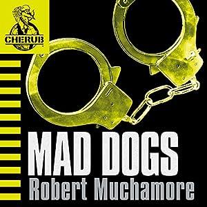 Cherub: Mad Dogs Audiobook
