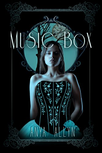 Anya Allyn - Music Box (The Dark Carousel Book 4)