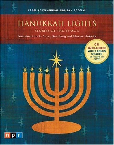 Hanukkah Lights: Stories of the Season by Harlan Ellison, Anne Roiphe, Elie Wiesel