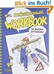 Comiczeichenkurs Workbook: Das �bungs...